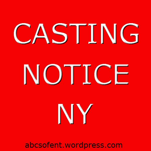 Casting Notice - Freshmeadows, NY