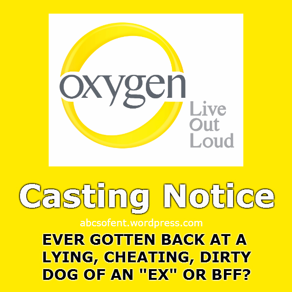 Casting Notice - Oxygen Network